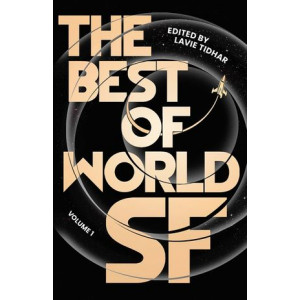 Best of World SF: Volume 1, The