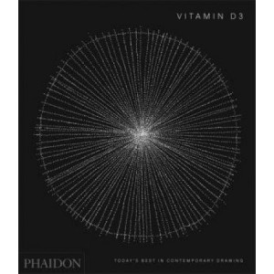 Vitamin D3: Today's Best in Contemporary Drawing