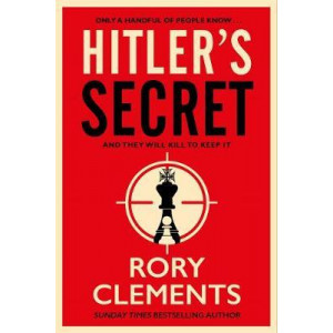 Hitler's Secret: The most explosive spy thriller of the year