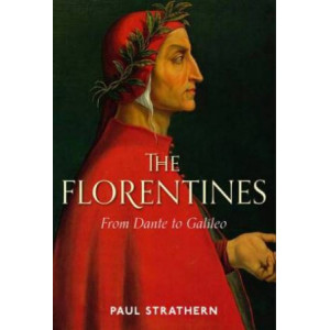Florentines: From Dante to Galileo, The