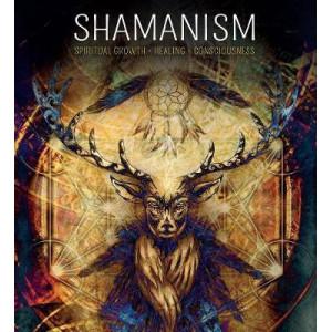 Shamanism: Spiritual Growth, Healing, Consciousness