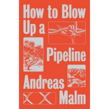 How to Blow Up a Pipeline: Learning to Fight in a World on Fire