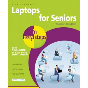 Laptops for Seniors in Easy Steps - Windows 10