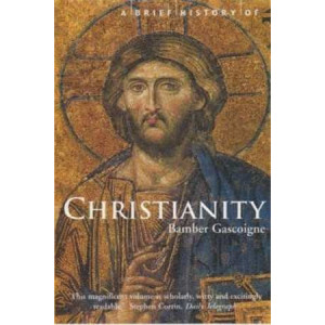 Brief History Of Christianity   New Updated Edition