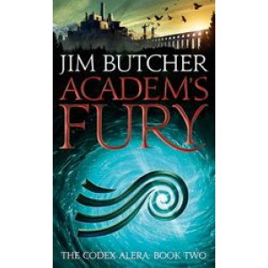Academ's Fury: (Codex Alera Book 2)