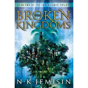 Broken Kingdoms: Inheritance Book 2