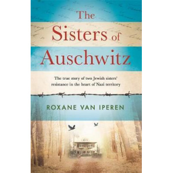 Sisters of Auschwitz, The