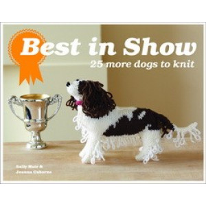 Best In Show : 25 More Dogs to Knit