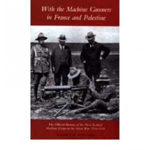 With the Machine Gunners in France and Palestine