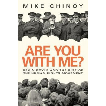 Are You With Me?: Kevin Boyle and the Rise of The Human Rights Movement
