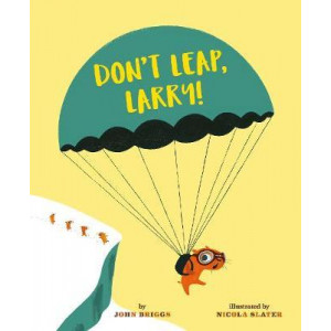 Don't Leap, Larry!