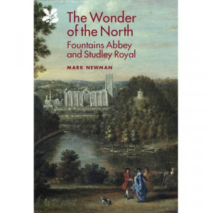Wonder of the North - Fountains Abbey and Studley Royal