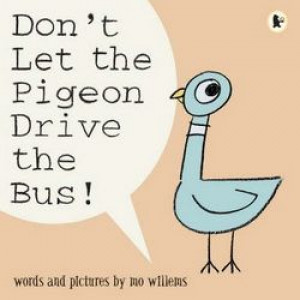 Don't Let the Pigeon Drive the Bus !