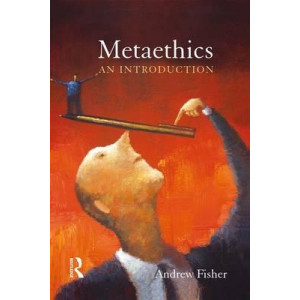 Metaethics: An Introduction