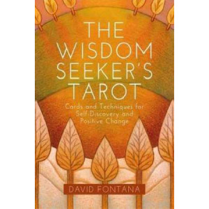 Wisdom Seeker's Tarot: Cards and Techniques for Self-Discovery and Positive Change