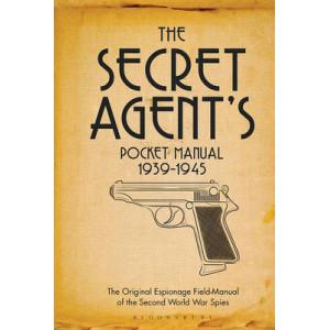 Secret Agent's Pocket Manual: 1939-1945