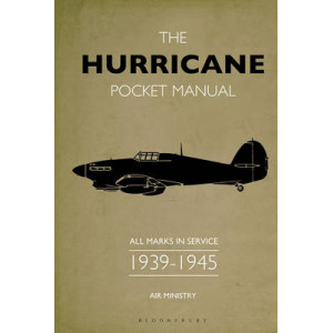 Hurricane Pocket Manual: All Marks in Service 1939-45