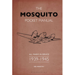 Mosquito Pocket Manual: All Marks in Service 1939-45