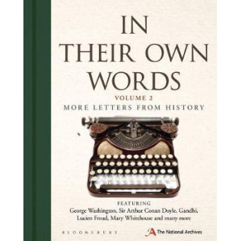 In Their Own Words 2: More letters from history