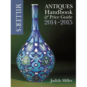 Miller's Antiques Handbook & Price Guide: 2014-2015