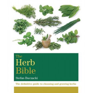 Herb Bible: The Definitive Guide to Choosing and Growing Herbs