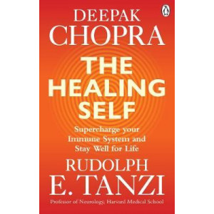 Healing Self: Supercharge your immune system and stay well for life, The