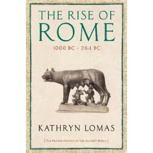 The Rise of Rome: From the Iron Age to the Punic Wars (1000 BC - 264 BC)