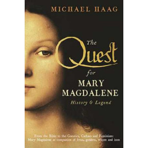 Quest for Mary Magdalene: History & Legend