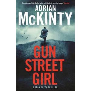 Gun Street Girl - Sean Duffy 4