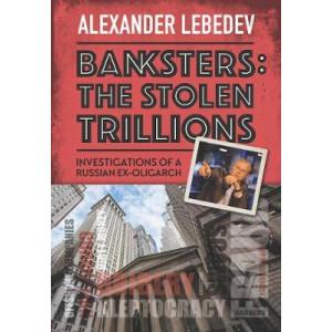 Banksters:Stolen Trillions
