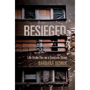 Besieged : Life Under Fire on a Sarajevo Street