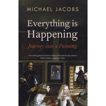 Everything is Happening: Journey into a Painting