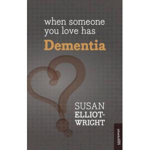 When Someone You Love Has Dementia