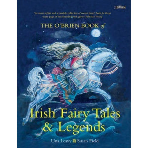 O'Brien Book of Irish Fairy Tales and Legends, The