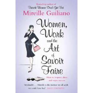 Women Work & The Art Of Savoir Faire