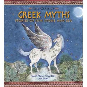 Greek Myths: Stories of Sun, Stone & Sea