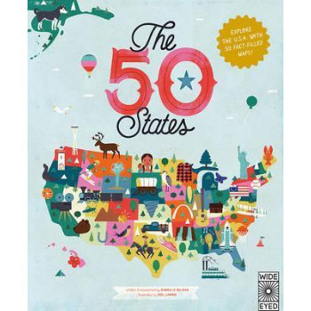 50 States: Explore the U.S.A. with 50 fact-filled maps!