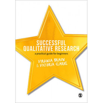 Successful Qualitative Research : A Practical Guide for Beginners