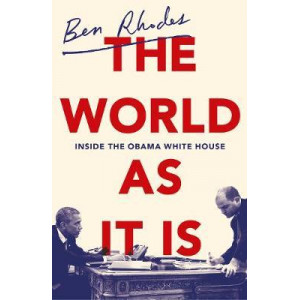World As It Is: Inside the Obama White House