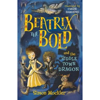 Beatrix the Bold and the Riddletown Dragon