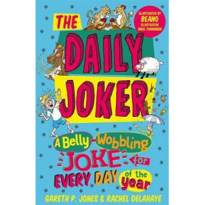 Daily Joker: A Belly-Wobbling Joke for Every Day of the Year