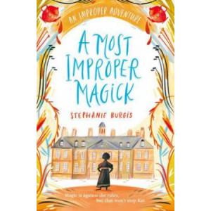 Most Improper Magick, A