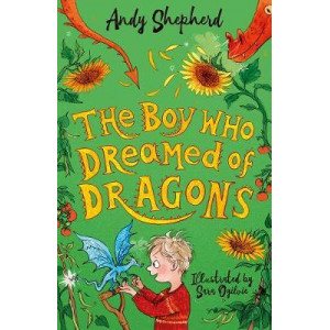 Boy Who Dreamed of Dragons, The (The Boy Who Grew Dragons 4)