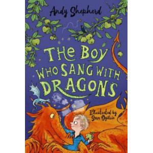 Boy Who Sang with Dragons (The Boy Who Grew Dragons 5), The