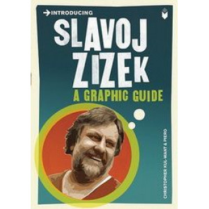 Slavoj Zizek: A Graphic Guide
