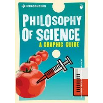 Introducing the Philosophy of Science: A Graphic Guide