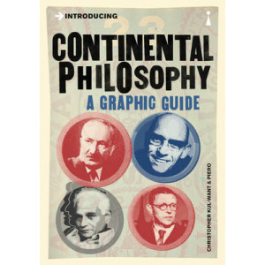 Introducing Continental Philosophy:  Graphic Guide
