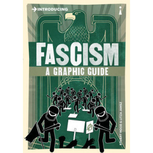 Introducing Fascism:  Graphic Guide