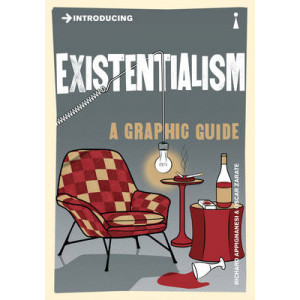 Introducing Existentialism:  Graphic Guide