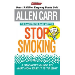 Allen Carr the Illustrated Easy Way to Stop Smoking